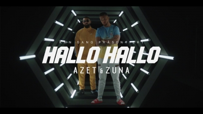 Azet & Zuna – Hallo Hallo (Official Music Video)