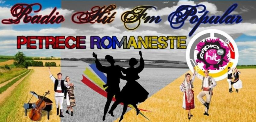 Muzica Populara de Petrecere Radio HiT FM Romania Populara