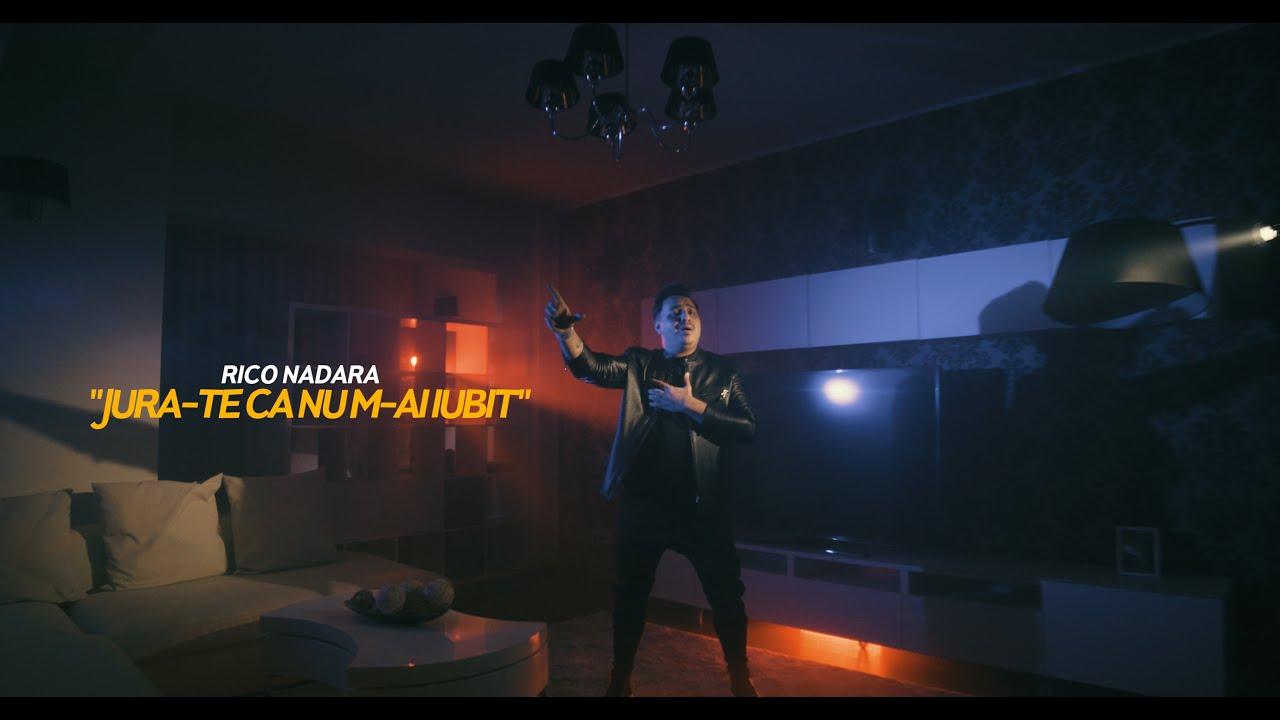 Rico Nadara - Jura-te ca nu m-ai iubit | Oficial Video | 4k 2021